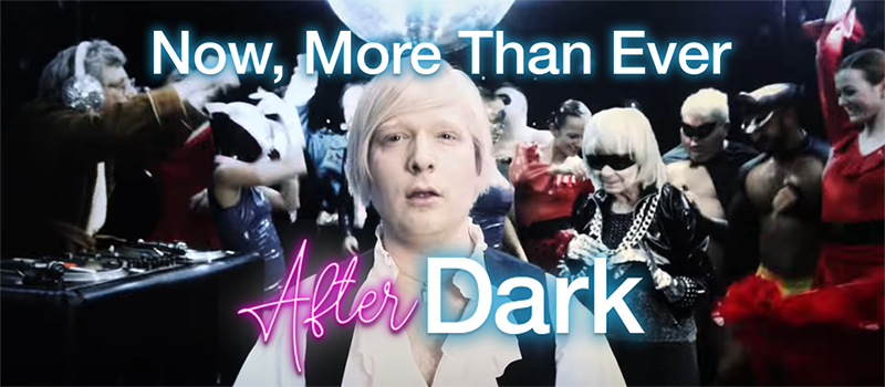 Now, More Than Ever: After Dark